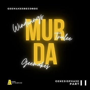 Murda (feat. Geemakes, Trulee & Windwings)