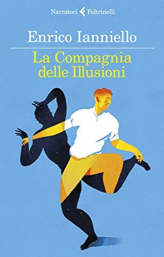 La Compagnia delle Illusioni (Italian Edition)