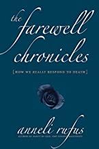 The Farewell Chronicles: [How We Really Respond to Death]