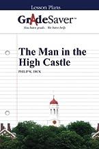 GradeSaver (TM) Lesson Plans: The Man in the High Castle