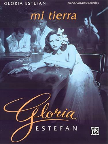 Gloria Estefan: Mi Tierra: Piano/Vocales/Acordes (Spanish, English Language Edition)