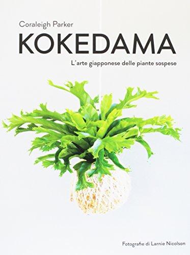 Kokedama. L'arte giapponese delle piante sospese
