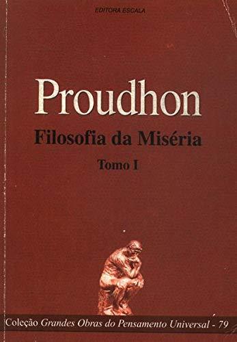 FILOSOFIA DA MISÉRIA TOMO 1