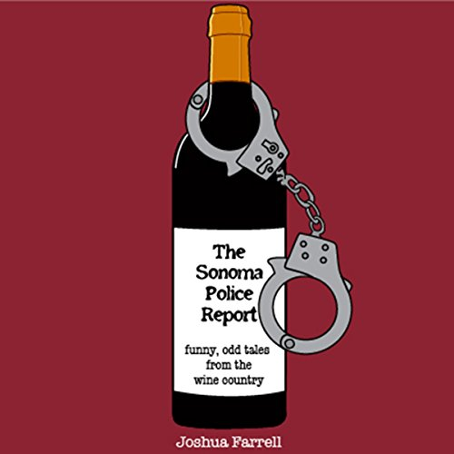 The Sonoma Police Report audiobook cover art