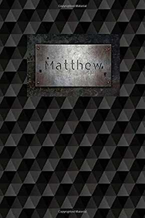 Matthew: Personalized Journal | Custom Name Journal – Personalized Name Journal - Journal for Boys - 6 x 9 Sized, 110 Pages - Personalized Journal for ... Grandsons and Friends – Black Squares