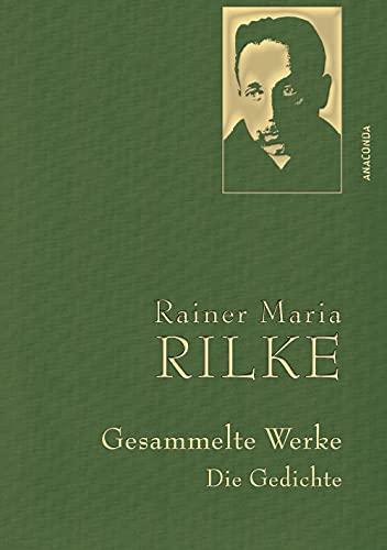 Rilke,R.M.,Gesammelte Werke (Gedichte) (Anaconda Gesammelte Werke, Band 3)