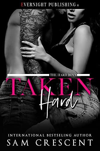 Taken Hard (The Hard Boys Book 2) (English Edition)