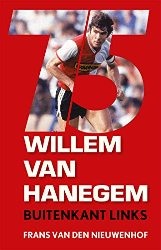 Willem van Hanegem: Buitenkant links (Dutch Edition)