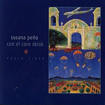 Vuelo Libre (with Susana Peña)
