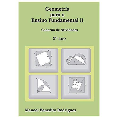 Geometria Para O Ensino Fundamental 2 - Caderno De Atividades - 9º Ano - Ensino Fundamental Ii - 9º Ano