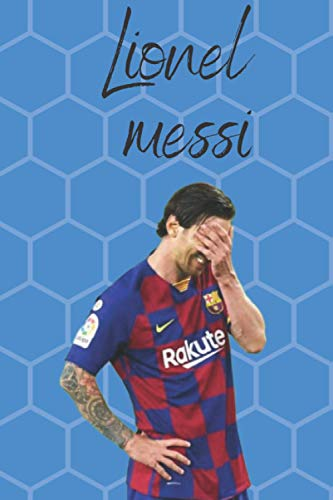 lionel messi notebook: Notebook / Diary / Notepad / Journal For Fans | 120 pagine diary to write in for fans of Barcelona and Lionel Messi