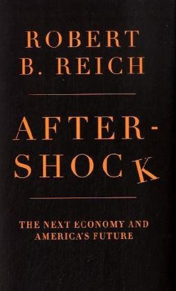 Image of Aftershock: The Next Economy and America's Future