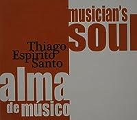 Alma De Musico by Thiago Espirito Santo (2014-03-15)