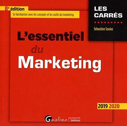 L'essentiel du Marketing (2019-2020) (Les Carrés Rouge)