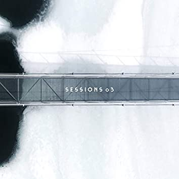 Sessions 03