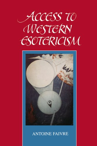 Access to Western Esotericism (Suny Series, Western Esoteric Traditions) (SUNY series in Western Esoteric Traditions)