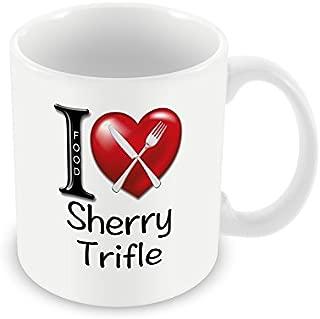 Chalkhill Printing Company CP 742 Food Mug-I Love Sherry Trifle