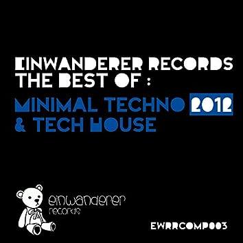 Einwanderer Records The Best Of: Minimal Techno & Tech House 2012