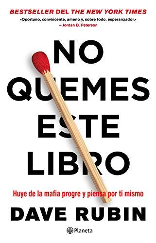 No quemes este libro: Huye de la mafia progre y piensa por ti mismo (No Ficción)