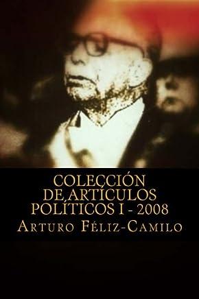 Colección de articulos politicos I - 2008: Colección articulos politica Dominicana: Volume 1