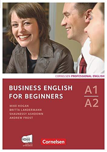A1-A2 - Kursbuch mit CDs und Phrasebook (Business English for Beginners: Third Edition)