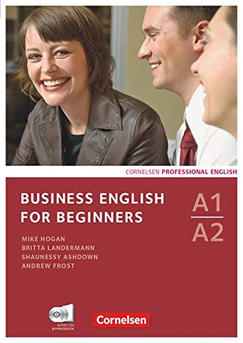 A1-A2 - Kursbuch mit CDs und Phrasebook (Business English for Beginners: Third Edition)