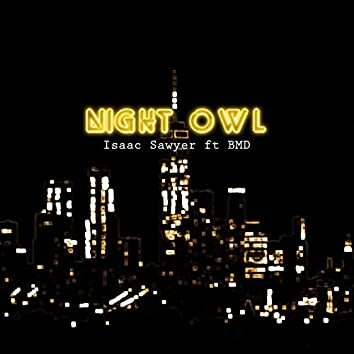 Night Owl (feat. BMD)