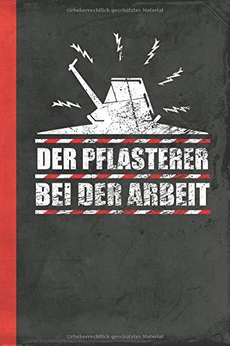 Der Pflasterer bei der Arbeit: Notizbuch A5 Kariert (Bauwirtschaft Schreibwaren) (German Edition)