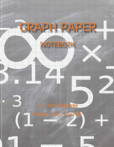Graph Paper Notebook: Quad Ruled 2 squares per inch: Math and Science Composition Notebook for Students (without Margins)