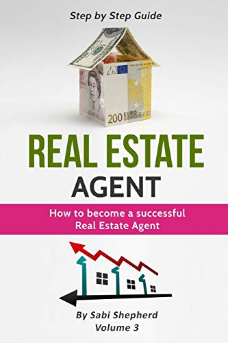 Real Estate Investing Books! - Real Estate Agent: How to Become a Successful Real Estate Agent