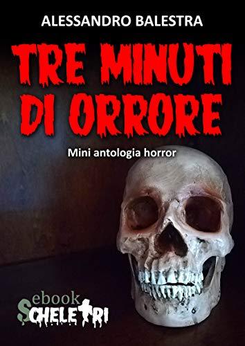 Tre minuti di orrore: Mini antologia horror