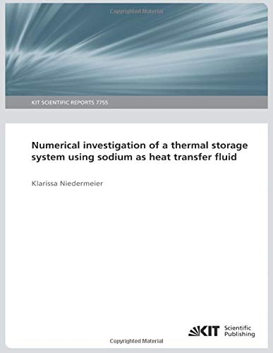 Numerical investigation of a thermal storage system using sodium as...