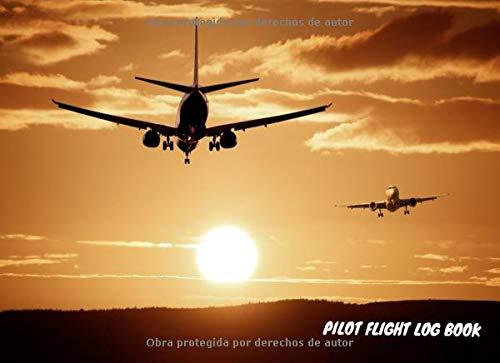 Pilot Flight Log Book: El libro o diario de vuelo de la locomotora de vuelo para todos sus vuelos, ya sea como piloto, copiloto o estudiante de vuelo. (Flight Lokbook)