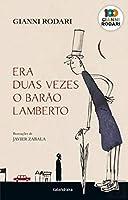 Era Duas Vezes o Barão Lamberto (Portuguese Edition)