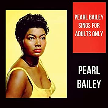 Pearl Bailey Sings for Adults Only