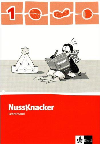 Der Nussknacker. Ausgabe für Niedersachsen und Nordrhein-Westfalen / Lehrerband 1. Schuljahr. Teil 1