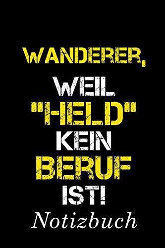 Wanderer, Weil