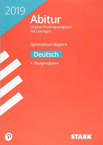 STARK Abiturprüfung Bayern 2019 - Deutsch