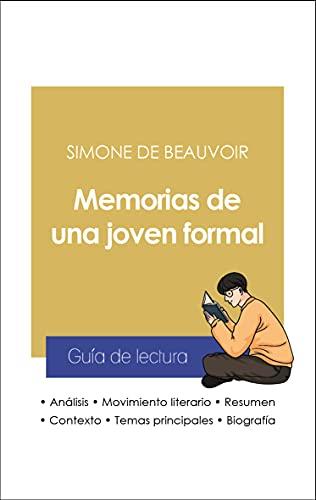 Guía de lectura Memorias de una joven formal (análisis literario de referencia y resumen completo) (Spanish Edition)