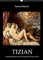Tiziano Vecellio - Tizian (Wandkalender 2022 DIN A3 hoch): Meisterwerke von Tizian (Monatskalender, 14 Seiten )