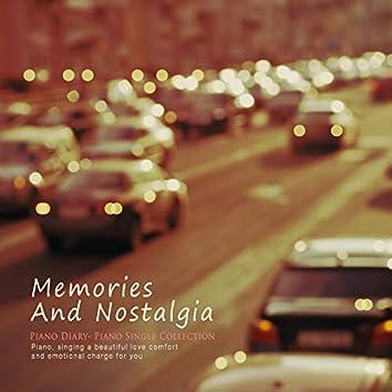 Memories And Nostalgia