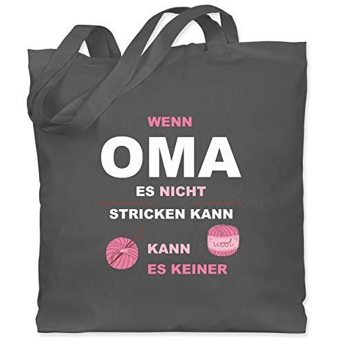 Oma - Wenn Oma es nicht stricken kann kann es keiner - Unisize - Dunkelgrau - beste oma tasche - WM101 - Stoffbeutel aus Baumwolle Jutebeutel lange Henkel