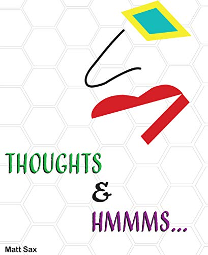 Thoughts & Hmmms (English Edition)