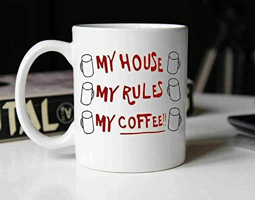 N\A Taza de café My House My Rules My Coffee Taza de Regalo de cerámica Taza de té Taza de café, 11 oz