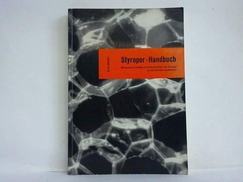 Styropor: Handbuch, Dämmung im Hochbau mit Schaumstoffen aus Styropor aus der Sicht des Architekten