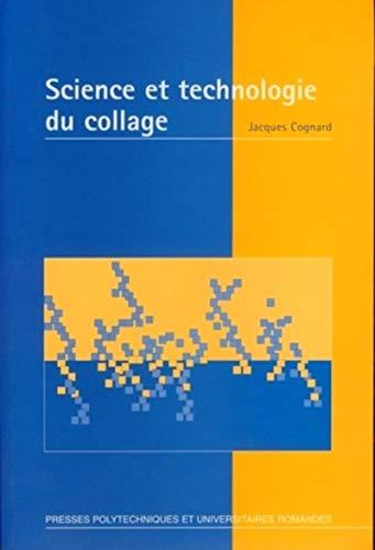 Science et technologie du collage