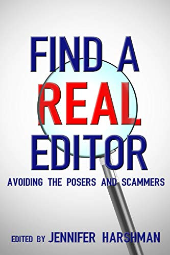 Couverture du livre Find a Real Editor: Avoiding the Posers and Scammers (English Edition)