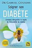 Soigner son diabète - Comment démystifier le mythe de l'incurabilité du diabète