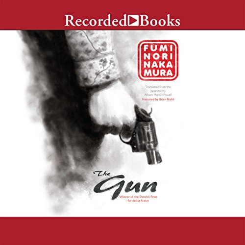 The Gun Audiobook By Fuminori Nakamura, Allison Markin Powell - translator cover art