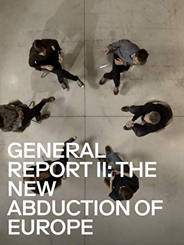 General Report II: The New Abduction of Europe
